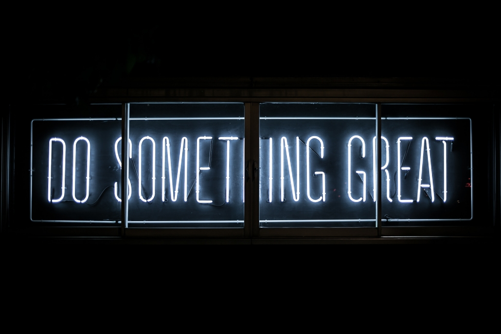 Do something great with your life