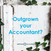outgrown your accountant?