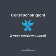 Construction grant